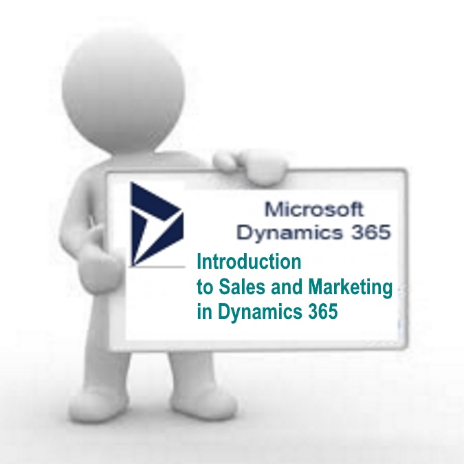 Introduction to Sales and Marketing in Microsoft Dynamics 365