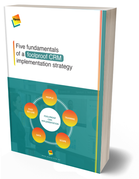 Five fundamentals of a foolproof CRM implementation strategy by Gill Walker